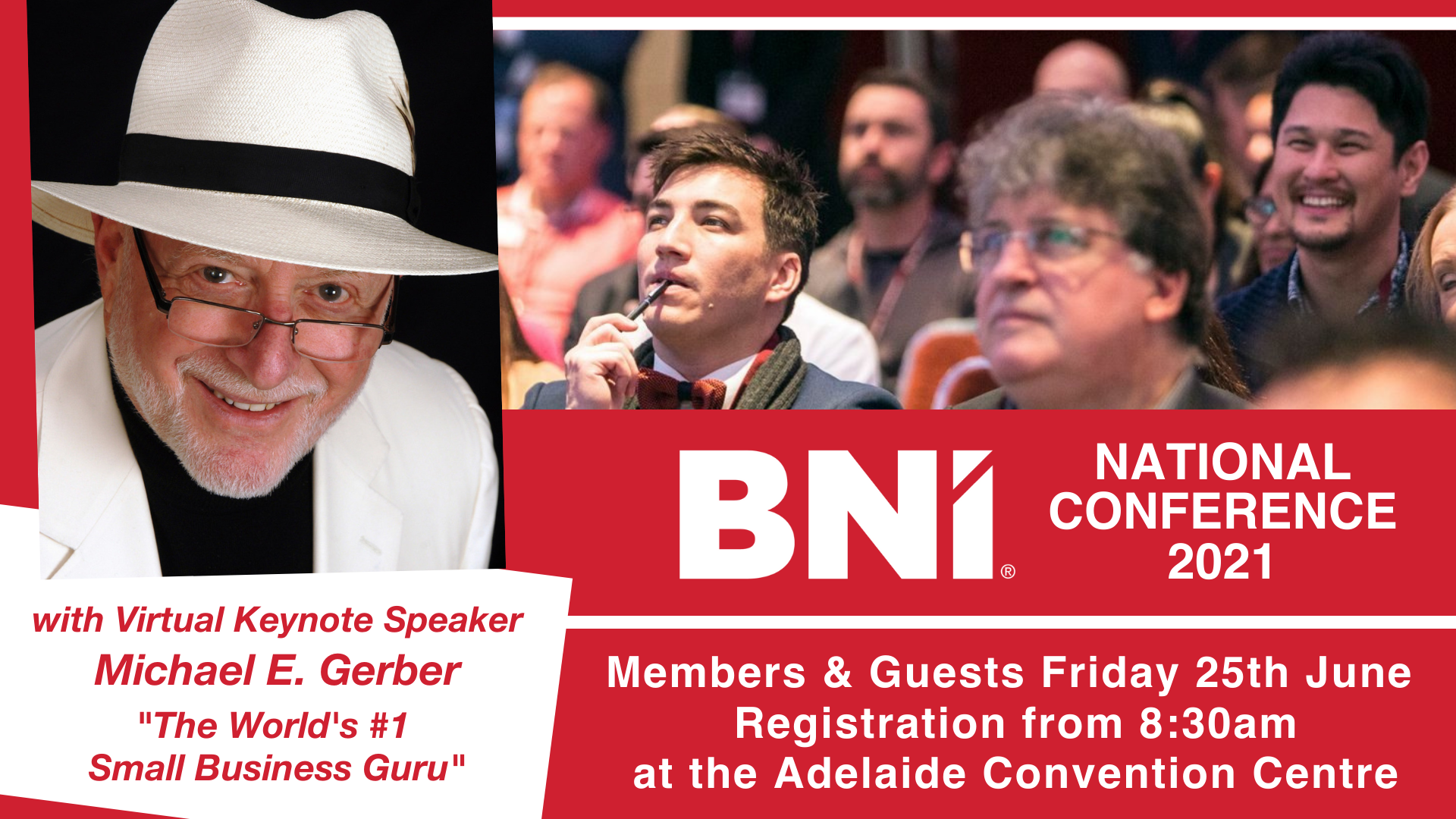 Experience Michael E Gerber at BNI Australia's National Conference!